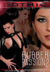 Gothic Rubber Passion 2,